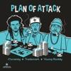 Plan of Attack, Curren$y, Trademark Da Skydiver & Young Roddy