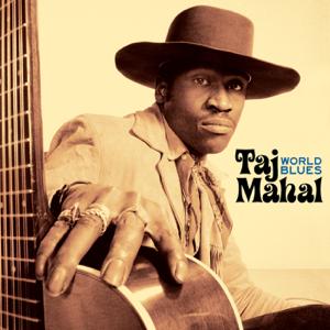 Taj Mahal - World Blues (Live At the KSAN-FM Studio, San Francisco, March 1971)