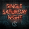 Single Saturday Night - Cole Swindell lyrics