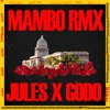 Mambo - Remix by Jules. iTunes Track 1