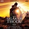 Sigaram Thodu Original Motion Picture Soundtrack