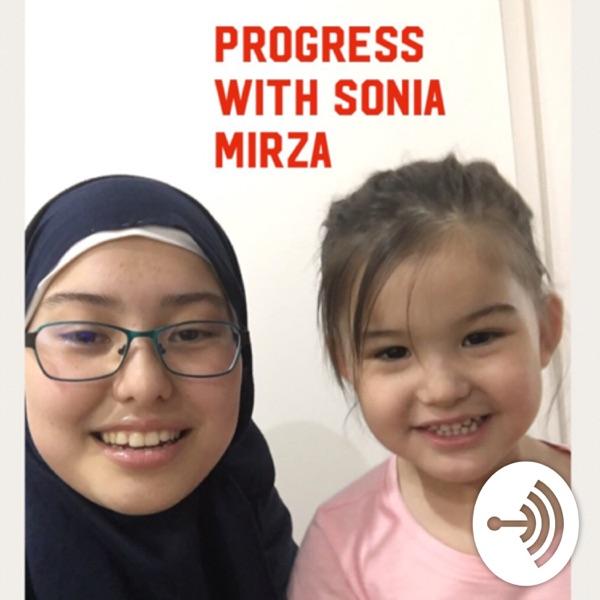 Progress with Sonia Mirza
