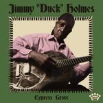 """Jimmy """"Duck"""" Holmes - Rock Me"""
