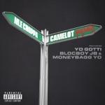 songs like Camelot (Remix) [feat. Yo Gotti, BlocBoy JB & Moneybagg Yo]