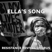 Resistance Revival Chorus - Ella's Song
