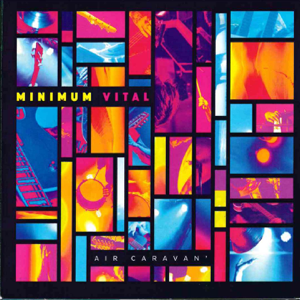Minimum Vital - Air Caravan'