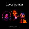 Leo - Dance Monkey (Metal Version) [feat. Hannah Boulton & Rabea Massaad] Grafik