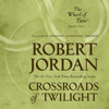 Robert Jordan - Crossroads of Twilight  artwork