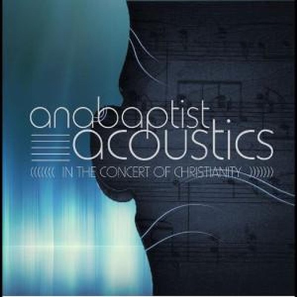 Anabaptist Acoustics