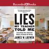 Dr. James Loewen - Lies My Teacher Told Me: 2nd Edition  artwork