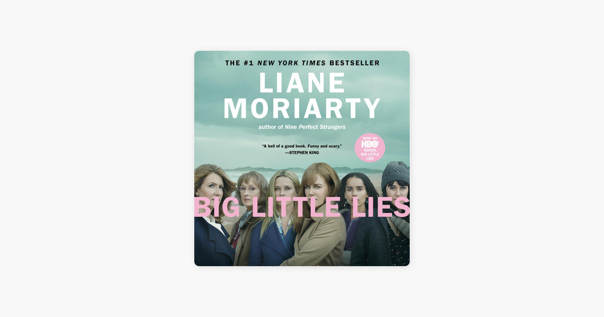 Big Little Lies (Unabridged) - Liane Moriarty