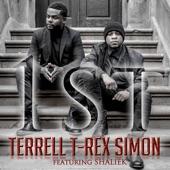 "Terrell ""T Rex"" Simon - 1st (feat. Shaliek)"