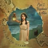 Eva and the Vagabond Tales - Sea Will Return You