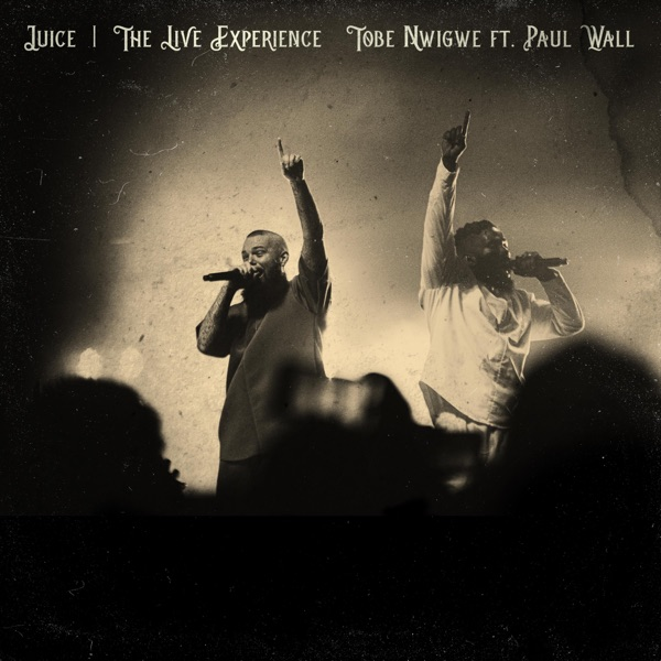 JUICE (THE IVORY TOUR LIVE) [feat. PAUL WALL] - Single