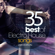 Various Artists - 35 Best of Electro House Songs 2020 Edition