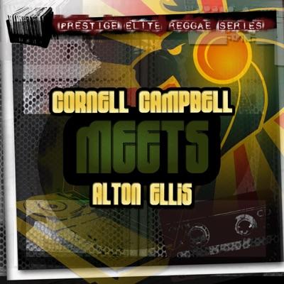 Cornell Campbell meets Alton Ellis - Alton Ellis