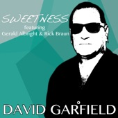 David Garfield - Sweetness