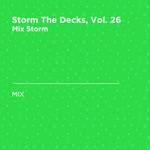 Storm the Decks, Vol. 26 (DJ Mix)