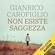 Gianrico Carofiglio - Non esiste saggezza