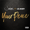 Your Peace (feat. Lil Baby) - Jacquees