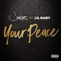 Your Peace (feat. Lil Baby)