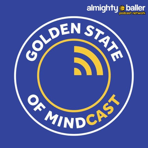 Golden State of Mindcast