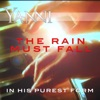 The Rain Must Fall in His Purest Form Single