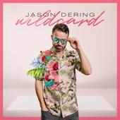 Wildcard - Jason Dering