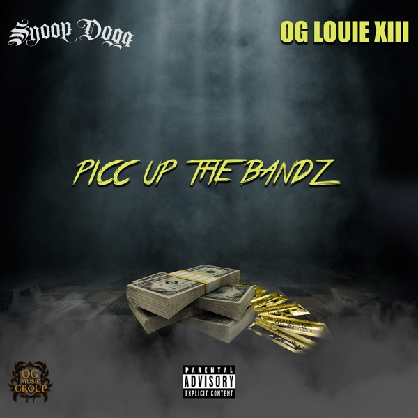 Picc Up the Bandz (feat. Snoop Dogg) - Single