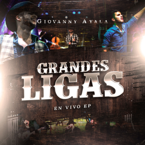 Giovanny Ayala - Grandes Ligas - EP