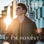 If I'm Honest