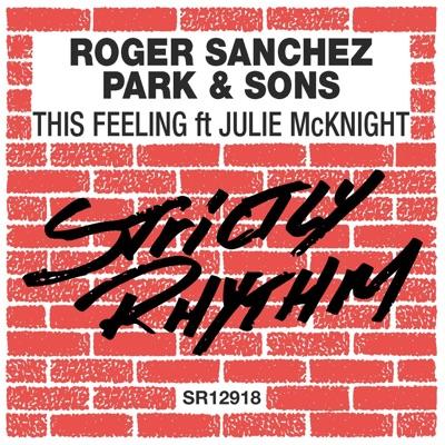 This Feeling (feat. Julie McKnight) - Single - Roger Sanchez