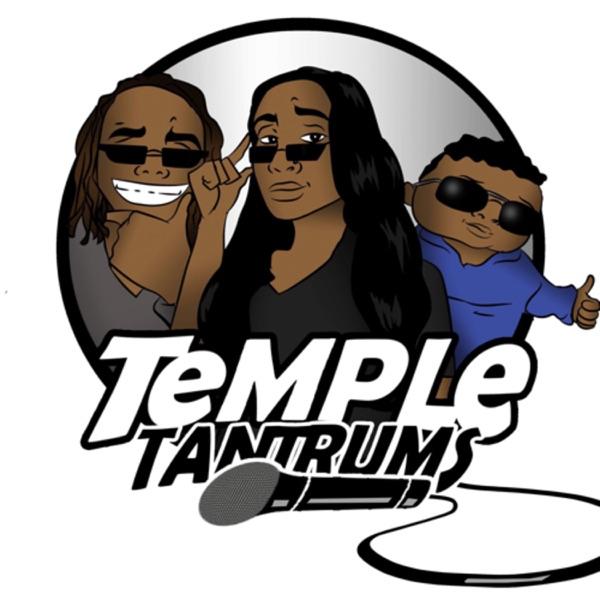 Temple's Tantrums