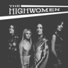 The Highwomen - Cocktail and a Song artwork