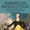 Robert McDonald - American Revolution: The War for Independence and the Birth of the United States  artwork