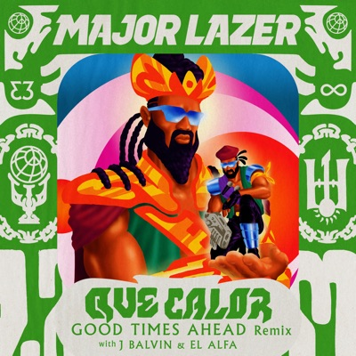 Que Calor (with J Balvin & El Alfa) [Good Times Ahead Remix] - Single - Major Lazer