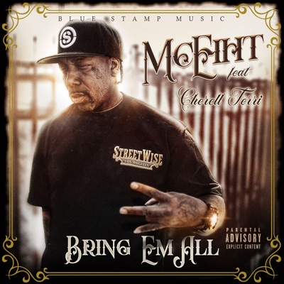 Bring Em All (feat. Cherell Terri) - Single - MC Eiht
