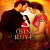 Bin Roye (Original Motion Pictures Soundtrack)