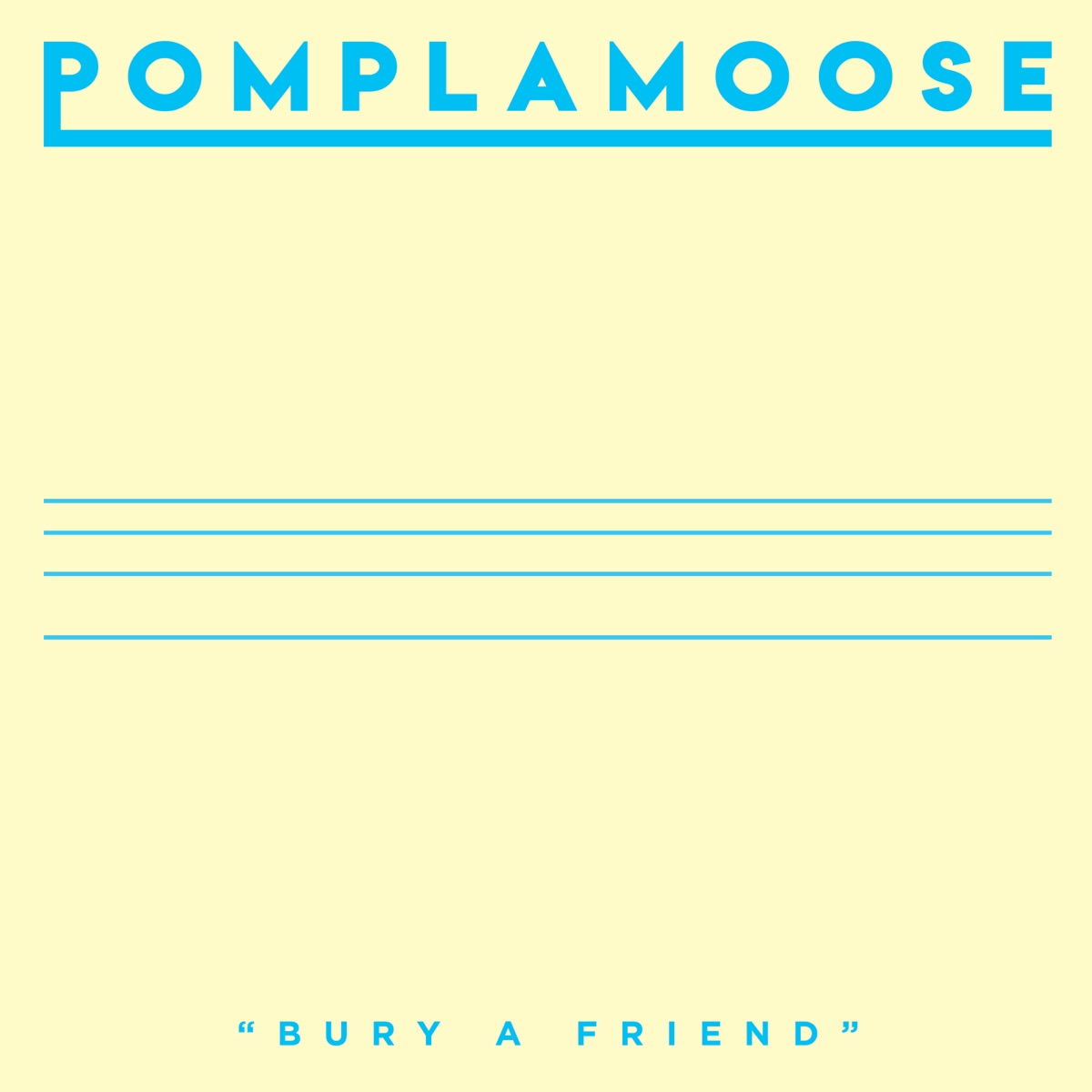 Bury a Friend - Single Pomplamoose CD cover
