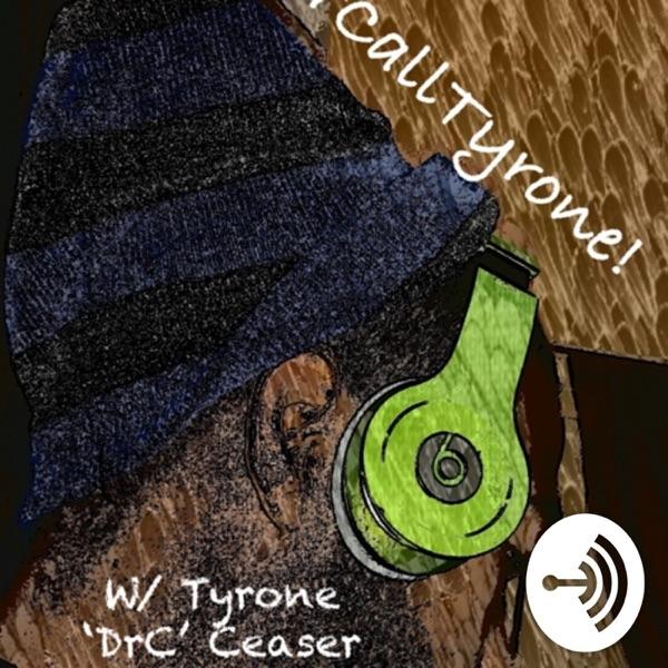 Better Call Tyrone!