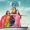 Sachin-Jigar & B. Praak - Bala (Original Motion Picture Soundtrack)