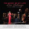 The Story of My Life: Lea Salonga Live from Manila - Lea Salonga, BYU Chamber Orchestra & Kory Katseanes