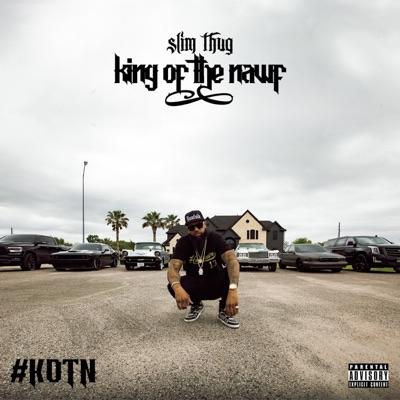 King of the Nawf - Slim Thug