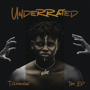 T-Classic - Underrated (The EP)