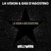 LA Vision & Gigi D'Agostino - Hollywood Grafik