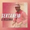 Sertanejo & Resenha