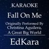 EdKara - Fall On Me (Originally Performed by Christina Aguilera, A Great Big World) [Karaoke No Guide Melody Version] artwork
