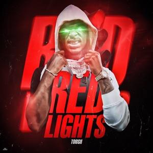 Toosii - Red Lights