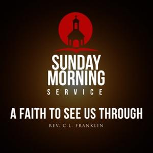 The Georgia Mass Choir - Sunday Morning Service: A Faith To See Us Through Intro