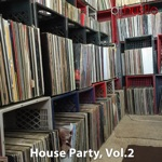 House Party, Vol. 2 (DJ Mix)